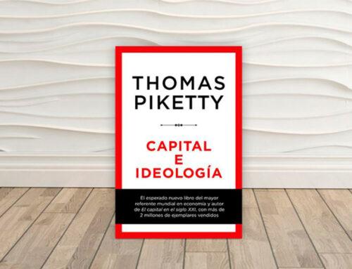 Capital e ideología, de Thomas Piketty: un gran relato sobre la desigualdad